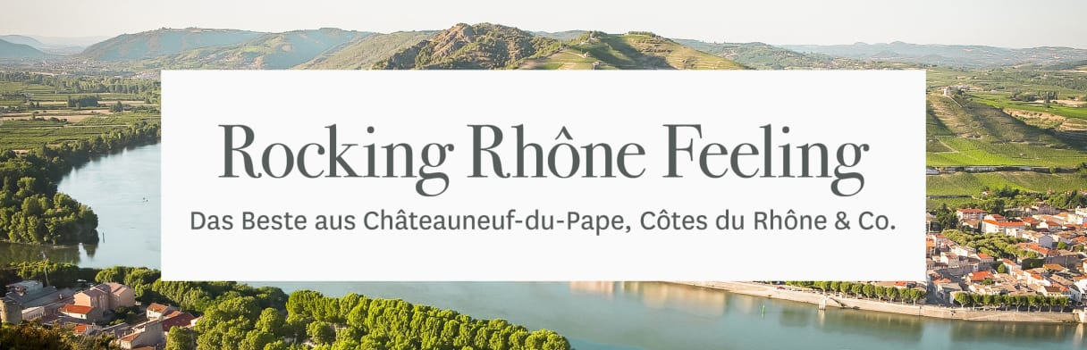 Rocking Rhone Feeling