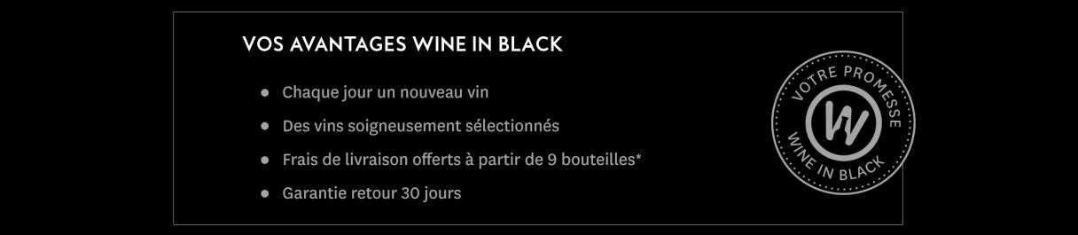 Vos avantages Wine in Black