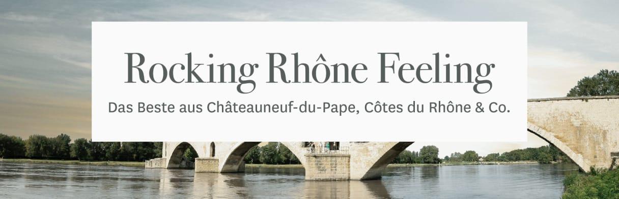 Rocking Rhone Feeling