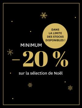 Minimum -20 % sur la sélection de Noël