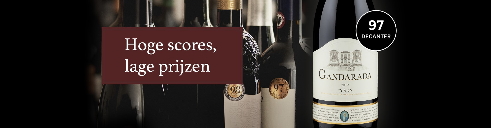 Wijnflessen uit onze 'Hoge Scores, Lage Prijzen' campagne