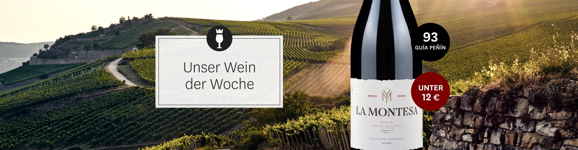 Weinberge und unser aktueller Wein der Woche