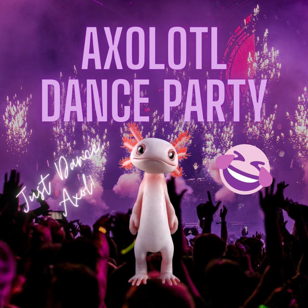 Axolotl Dance Party