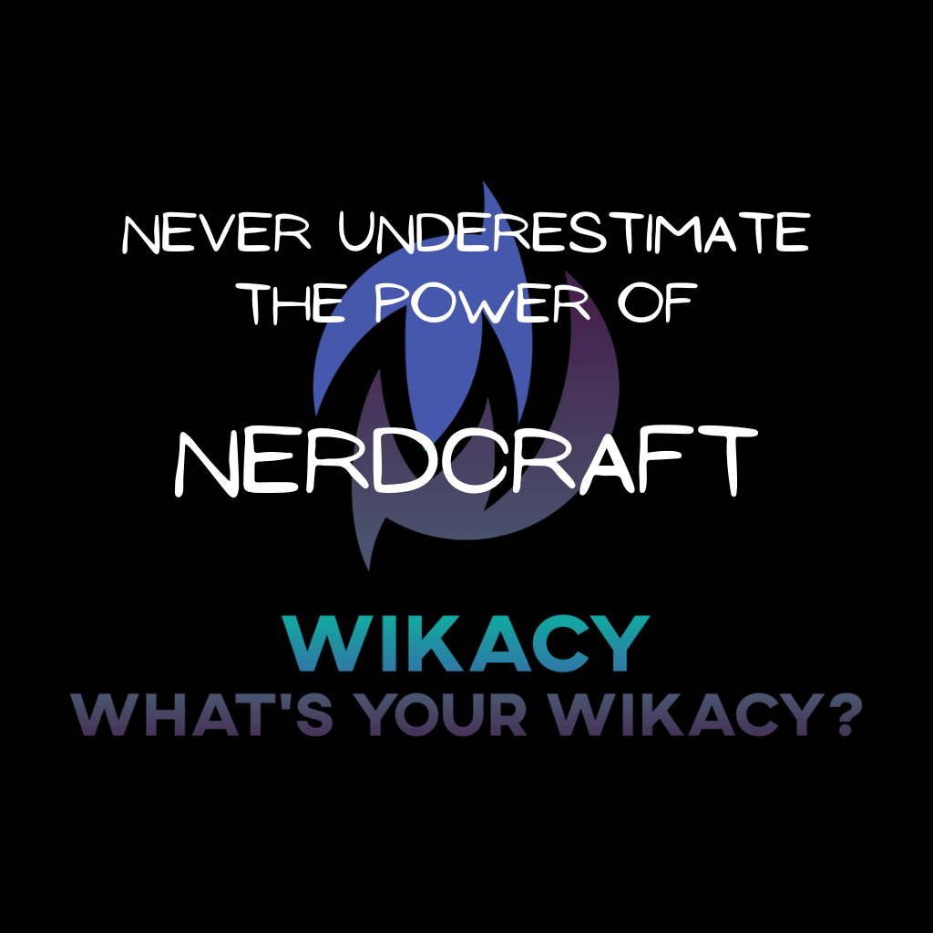 The Power of Nerdcraft
