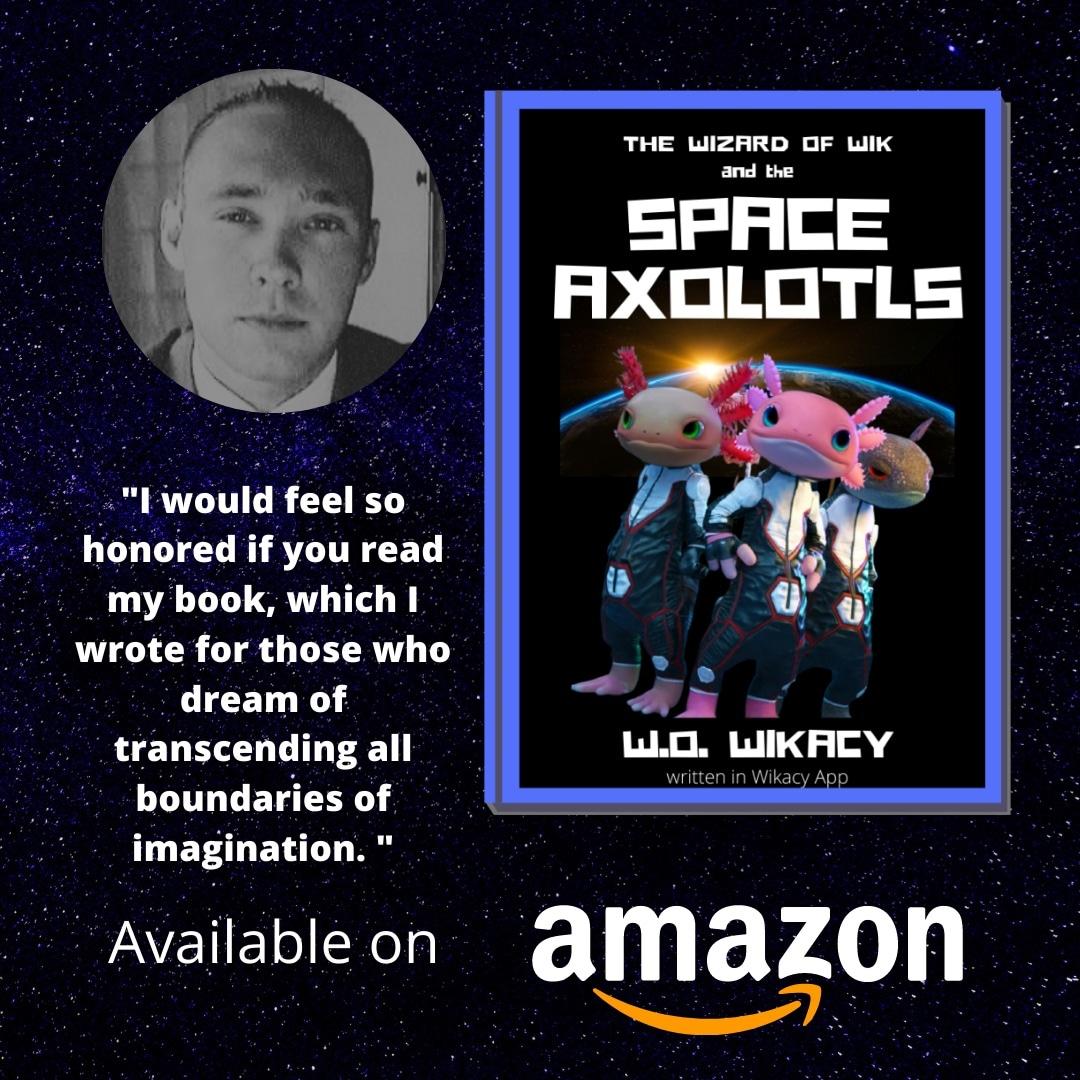 Space Axolotls Debut Novel