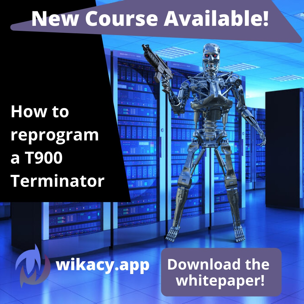How to Reprogram a Terminator