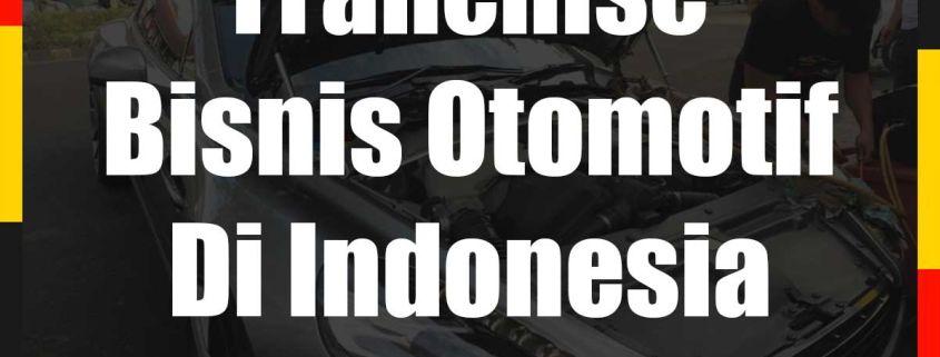 Franchise Bisnis Otomotif Di Indonesia