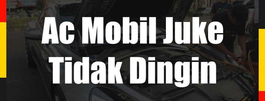 Ac Mobil Juke Tidak Dingin