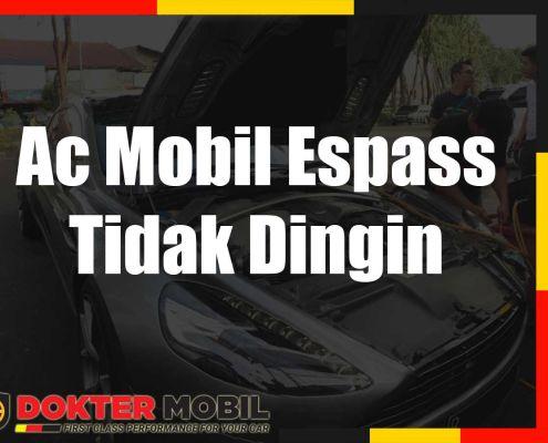 Ac Mobil Espass Tidak Dingin