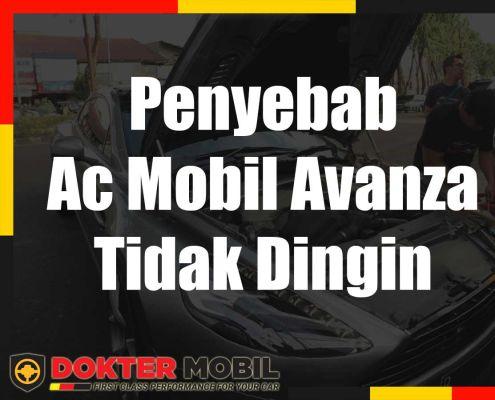 Penyebab Ac Mobil Avanza Tidak Dingin