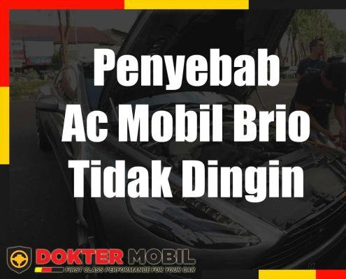 Ac Mobil Brio Tidak Dingin