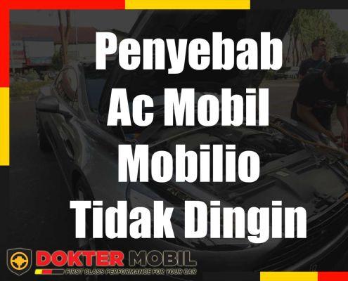 Penyebab Ac Mobil Mobilio Tidak Dingin