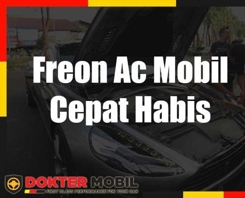 Freon Ac Mobil Cepat Habis