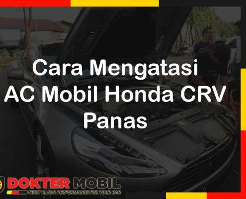 Cara Mengatasi AC Mobil Honda CRV Panas