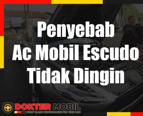 Penyebab Ac Mobil Escudo Tidak Dingin