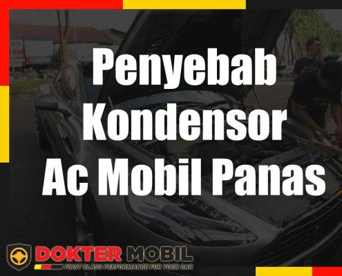 Penyebab Kondensor Ac Mobil Panas