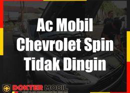 Ac Mobil Chevrolet Spin Tidak Dingin