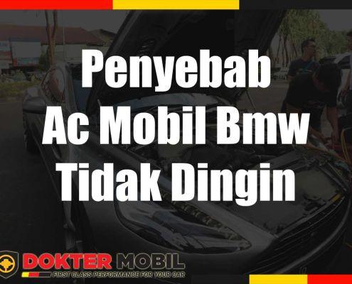 Penyebab Ac Mobil Bmw Tidak Dingin