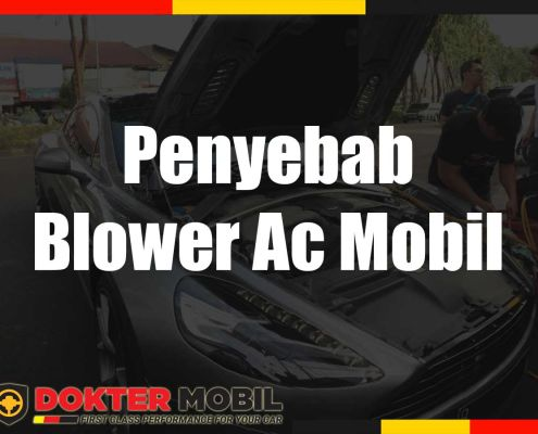 Penyebab Blower Ac Mobil