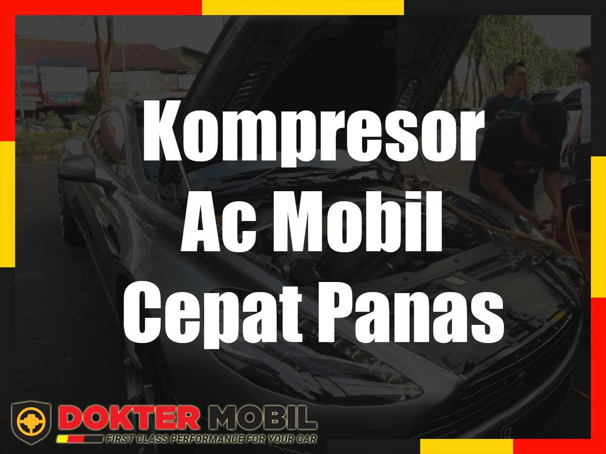Kompresor Ac Mobil Cepat Panas
