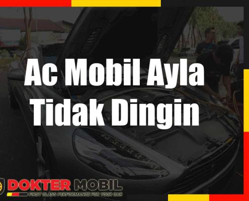 Ac Mobil Ayla Tidak Dingin