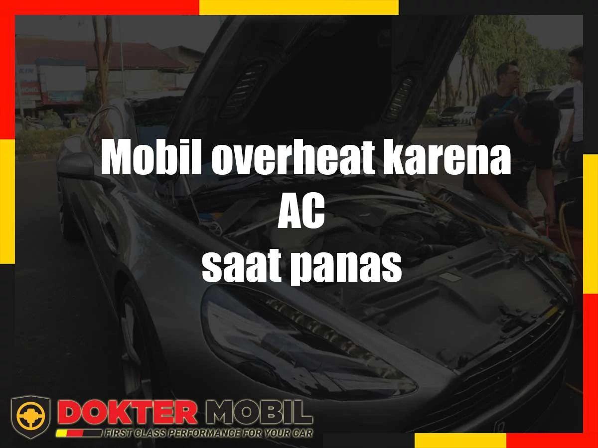 Mobil Overheat Karena Ac Saat Macet