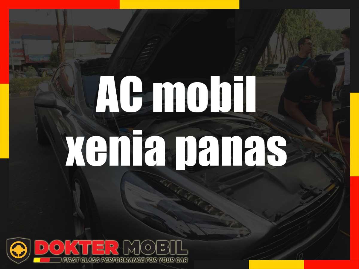 AC mobil xenia panas