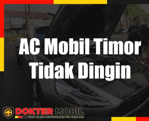 ac mobil timor tidak dingin