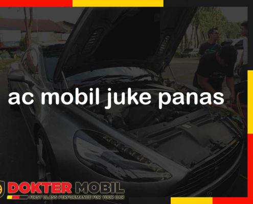 ac mobil juke panas