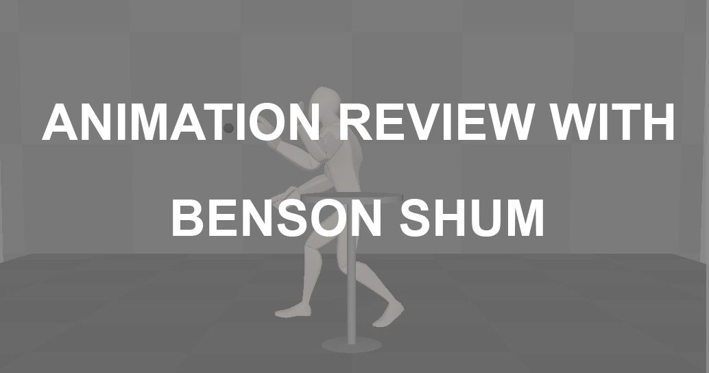 Animator Journey 5 – Review with Benson