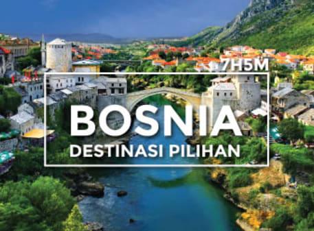 Destinasi Pilihan - Bosnia