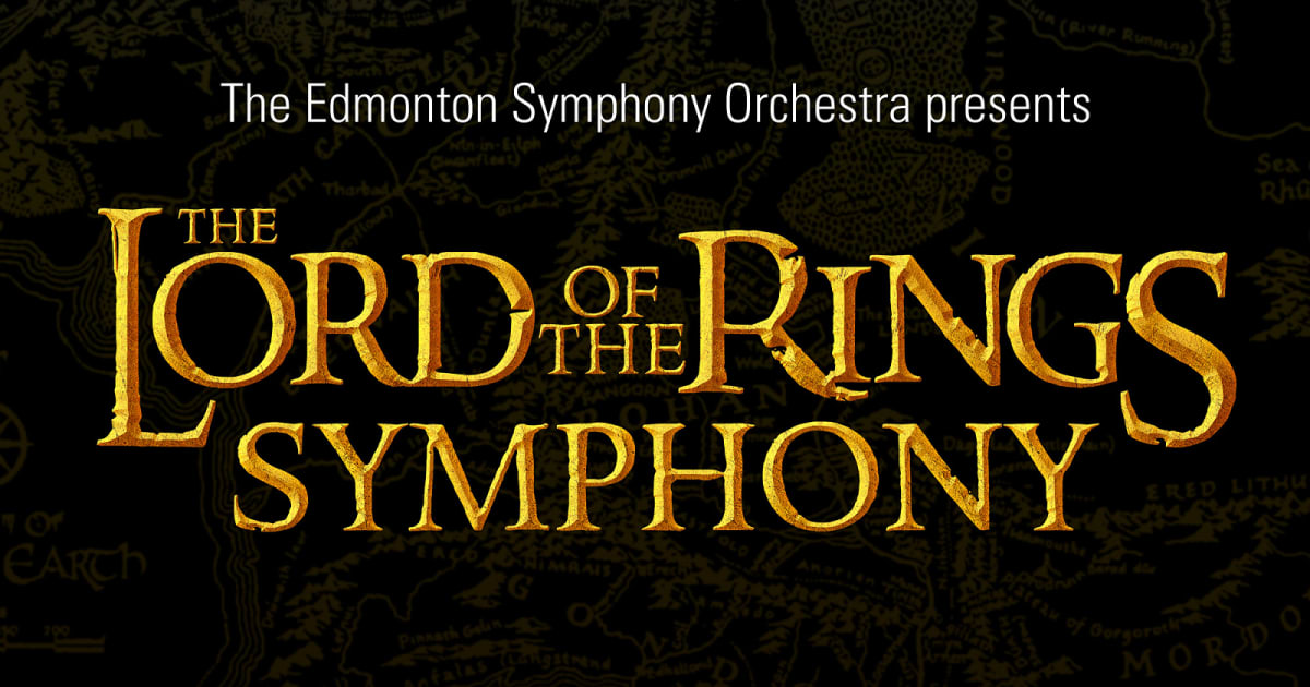 The Lord Of The Rings Symphony Winspear Centre