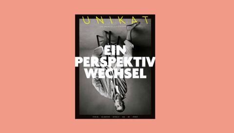 #Perspektivwechsel: Condé Nast launcht das UNIKAT-Magazin