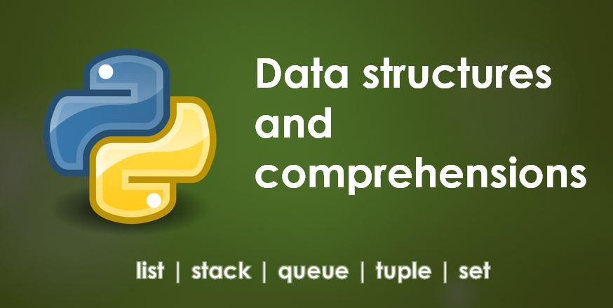 Data structures and comprehensions