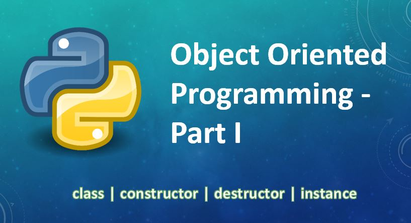 Object Oriented Programming - Part I