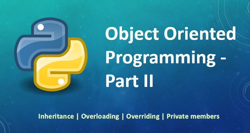 Object Oriented Programming - Part II