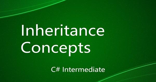 Inheritance Concepts in C#