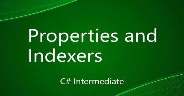 Properties and Indexers