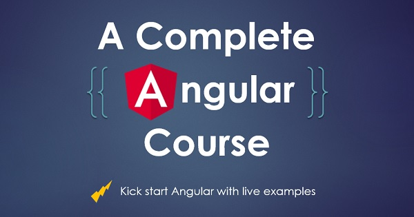 A Complete Angular Course