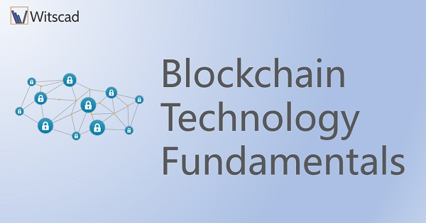 Blockchain Technology Fundamentals