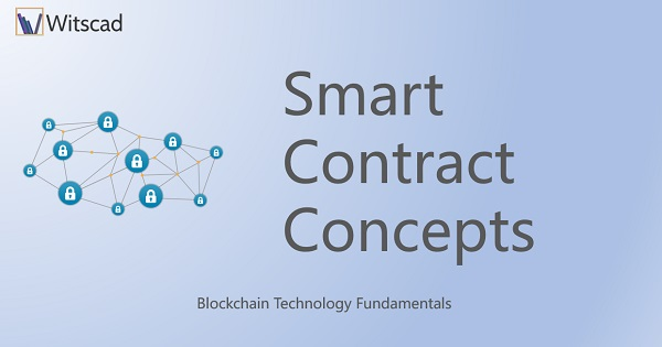 Smart Contract Concepts and Practice