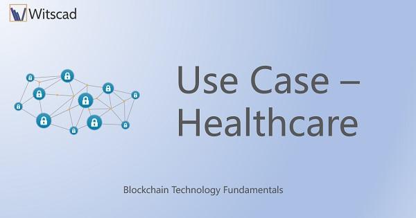 Use Case - Healthcare