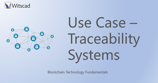 Use Case - Traceability Systems