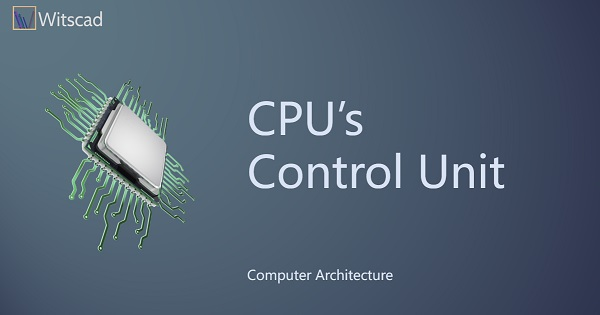 CPU's Control Unit