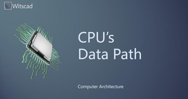 CPU's Data Path