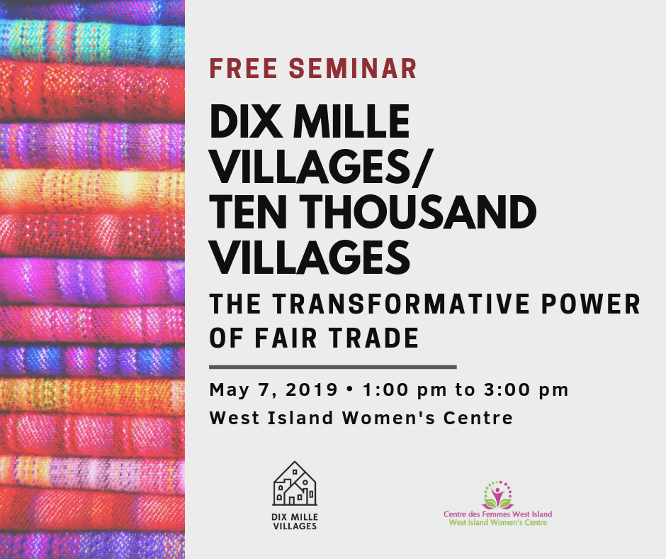 Free Seminar: Ten Thousand Villages @ The West Island Women's Centre | Pointe-Claire | Québec | Canada