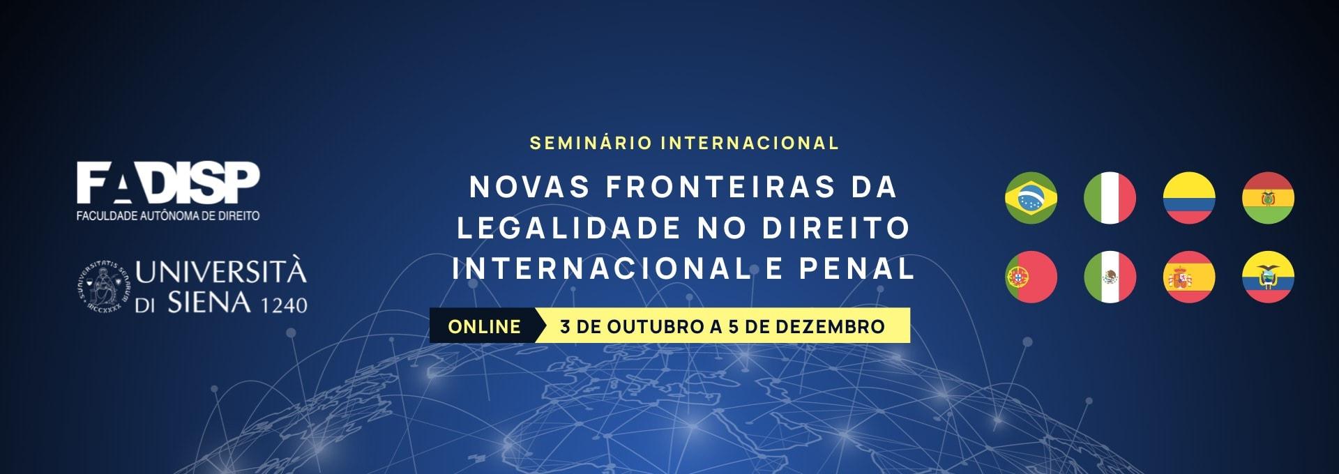 Seminário Internacional - Novas Fronteiras da Legalidade em Direito Internacional e Penal