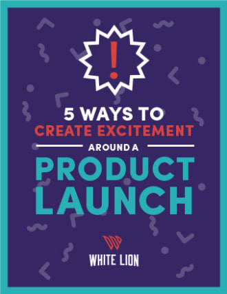 5 Ways to Create Excitement Around a Product Launch thumbnail