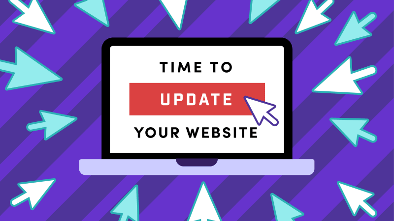 Top 10 Reasons to Keep Your Website Up-to-Date