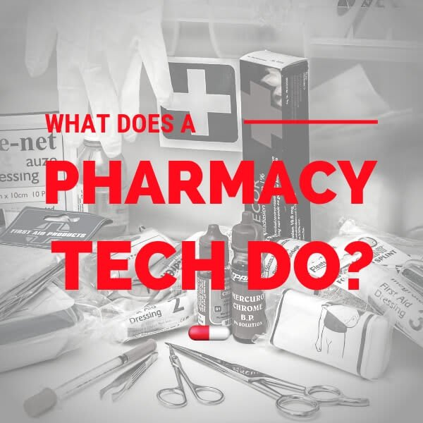 What does a pharmacy tech do